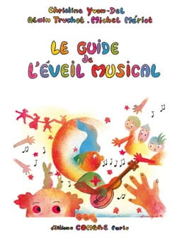 Yvon-Del Christine / Truchot Alain / Mériot Michel - The Guide to Musical Awakening - Sheet Music - di-arezzo.com
