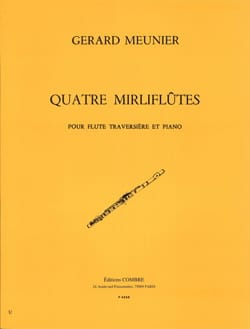 Gérard Meunier - 4 Mirlifluts - Partition - di-arezzo.co.uk
