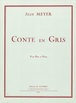 Jean Meyer - Conte en gris - Partition - di-arezzo.fr