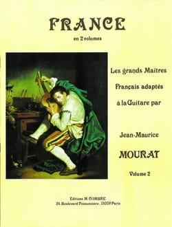 Jean-Maurice Mourat - France - les Grands Maitres Adaptés A la Guitare Vol 2 - Partition - di-arezzo.fr