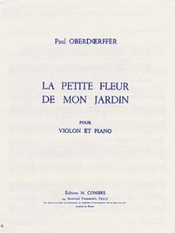 Paul Oberdoerffer - La petite fleur de mon jardin - Partition - di-arezzo.fr