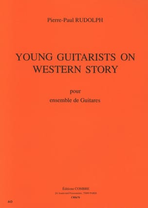 P.P Rudolph - Young Guitarists On Western Story - Ensemble Guit. - Partition - di-arezzo.fr