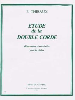 Etude de la double corde E. Thibaux Partition Violon - laflutedepan