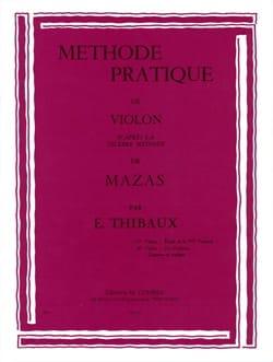 Jacques Féréol Mazas - Méthode Pratique D'après Mazas Volume 1 - Partition - di-arezzo.fr