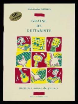 Marie-Caroline Thinières - Graine de guitariste - Partition - di-arezzo.fr