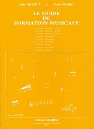 Alain TRUCHOT et Michel MÉRIOT - The Volume 6 Music Training Guide - Sheet Music - di-arezzo.co.uk