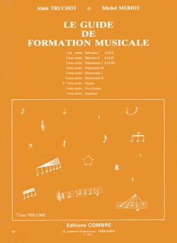 Alain TRUCHOT et Michel MÉRIOT - The Music Training Guide Volume 7 - Sheet Music - di-arezzo.co.uk