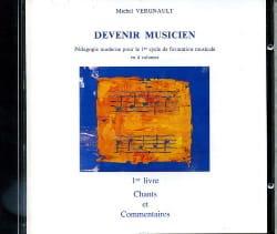Michel Vergnault - CD - Devenir musicien 1er Livre - Partition - di-arezzo.fr