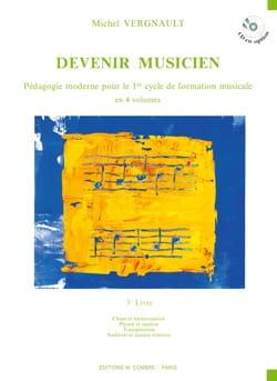 Michel Vergnault - Devenir Musicien - 3ème Livre - Partition - di-arezzo.fr