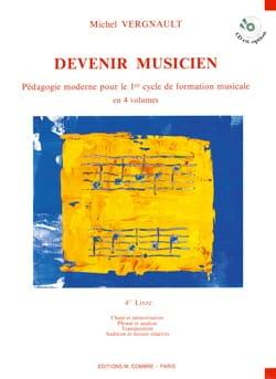 Michel Vergnault - Devenir musicien - 4ème Livre - Partition - di-arezzo.fr