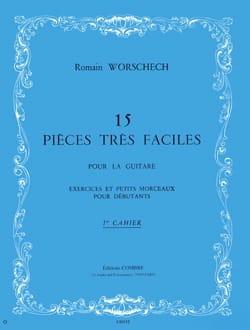 Romain Worschech - 15 Pièces Très Faciles – 1er Cahier - Partition - di-arezzo.fr
