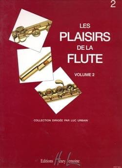 Luc Urbain - Les plaisirs de la flûte - Volume 2 - Partition - di-arezzo.fr