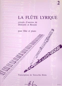 Theresa-Ida Blotta - La flûte lyrique - Volume 2 - Partition - di-arezzo.fr