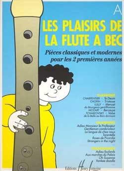 Marie-Christine Bourgoin - Les Plaisirs de la Flûte à Bec - Cahier A - Partition - di-arezzo.fr