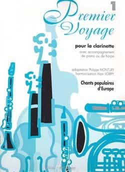 Montury Philippe / Voirpy Alain - Premier Voyage Volume 1 – Clarinette - Partition - di-arezzo.fr
