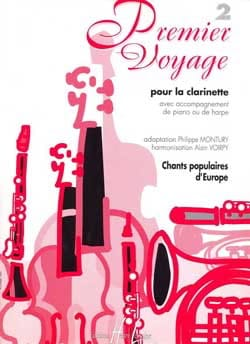 Montury Philippe / Voirpy Alain - Premier voyage - Volume 2 –Clarinette - Partition - di-arezzo.fr