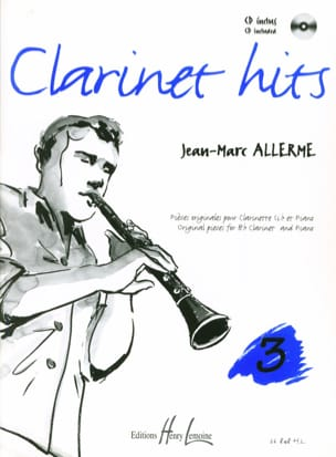 Jean-Marc Allerme - Clarinet Hits Volume 3 - Livre - Partition - di-arezzo.fr
