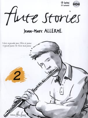 Jean-Marc Allerme - Flûte Stories Volume 2 - Partition - di-arezzo.fr