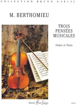 3 Pensées musicales Marc Berthomieu Partition Violon - laflutedepan