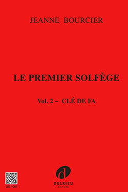 Jeanne Bourcier - The first solfeggio - Volume 2: Key of Fa - Sheet Music - di-arezzo.com