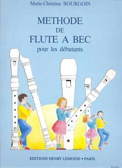 Marie-Christine Bourgoin - Soprano Recorder Method - Sheet Music - di-arezzo.co.uk