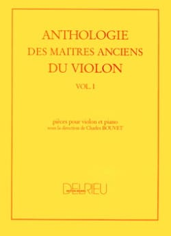 Charles Bouvet - Anthology of the Ancient Masters of the Violin Volume 1 - Sheet Music - di-arezzo.co.uk