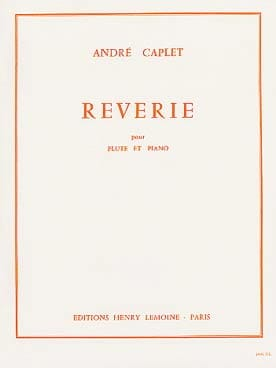 André Caplet - Reverie - Piano Flute - Sheet Music - di-arezzo.co.uk