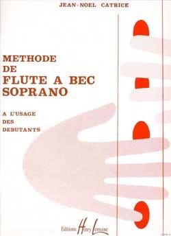 Jean-Noël Catrice - Soprano Recorder Method - Sheet Music - di-arezzo.co.uk