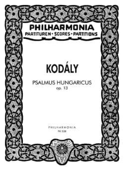 Zoltan Kodaly - Psalmus Hungaricus op. 13 – Partitur - Partition - di-arezzo.fr