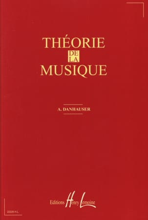 Adolphe DANHAUSER - Theory of music - Sheet Music - di-arezzo.co.uk