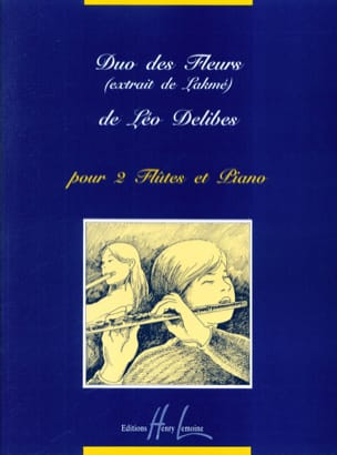 Léo Delibes - Duo of flowers Lakmé - 2 Flutes and piano - Sheet Music - di-arezzo.com