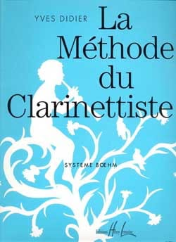 Yves Didier - The clarinetist method - Sheet Music - di-arezzo.co.uk
