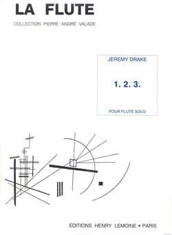 Jeremy Drake - 1. 2. 3. – Flûte solo - Partition - di-arezzo.fr