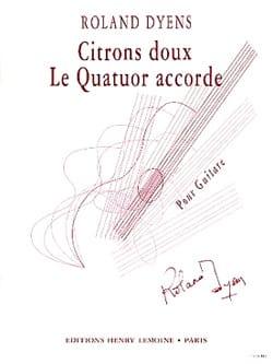 Citrons doux - Le quatuor accorde Roland Dyens Partition laflutedepan