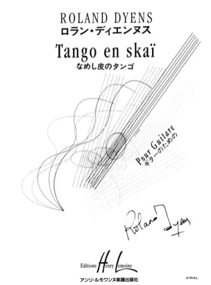 Roland Dyens - Tango in Skai - Sheet Music - di-arezzo.co.uk