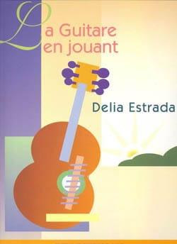 Délia Estrada - Tocar la guitarra - Partitura - di-arezzo.es