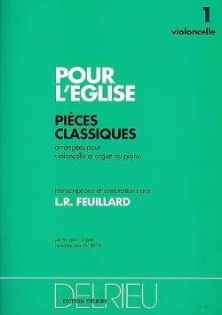 Pour L'église Volume 1 – Violoncelle - FEUILLARD - laflutedepan.com