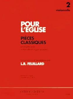 FEUILLARD - Pour L'église Volume 2 – Violoncelle - Partition - di-arezzo.fr