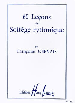 60 Leçons de solfège rythmique Françoise Gervais laflutedepan