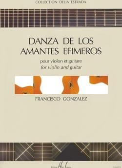 Francisco Gonzalez - Danza de los amantes efimeros - VIolon guitare - Partition - di-arezzo.fr