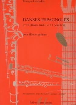 Enrique Granados - Danses espagnoles n° 10 et 11 - Flûte guitare - Partition - di-arezzo.fr