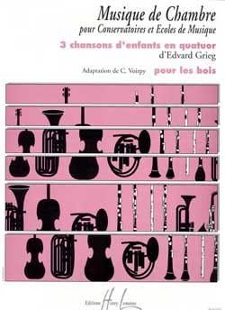 Grieg Edvard / Voirpy C. - 3 Chansons d'enfants en quatuor -Bois - Partition - di-arezzo.fr