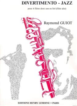 Raymond Guiot - Divertimento-Jazz - 4 Flutes - Sheet Music - di-arezzo.co.uk