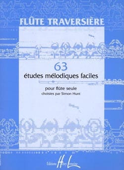Simon Hunt - 63 Easy melodic studies - Flute alone - Sheet Music - di-arezzo.co.uk
