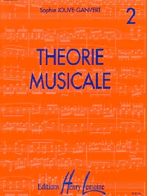 Sophie Jouve-Ganvert - Musical Theory Volume 2 - Sheet Music - di-arezzo.co.uk