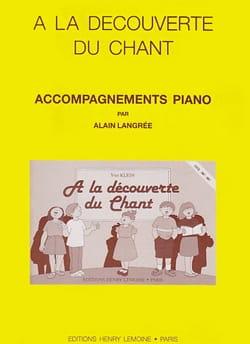 Klein Yves / Langrée Alain - A la découverte du chant -Accomp. - Partition - di-arezzo.fr