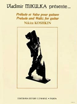 Prélude et Valse pour guitare - Nikita Koshkin - laflutedepan.com