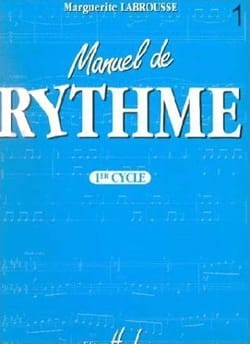 Marguerite Labrousse - Rhythmic Manual - 1st Cycle - Sheet Music - di-arezzo.co.uk