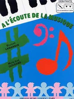 Elisabeth LAMARQUE et Marie-José GOUDARD - Listening to Music - Beginner - Student - Sheet Music - di-arezzo.com