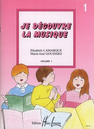 Elisabeth LAMARQUE et Marie-José GOUDARD - Descubro la música - Volumen 1 - Partitura - di-arezzo.es